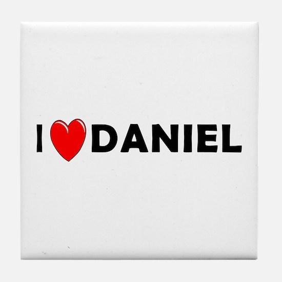 I Love Daniel Tile Coaster