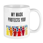 My Mask Protects You! Mugs