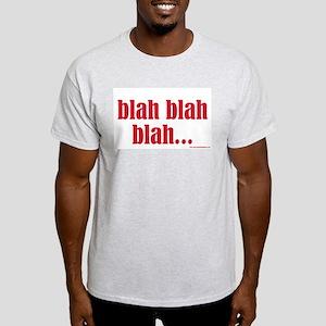 Blah Blah Blah Ash Grey T-Shirt