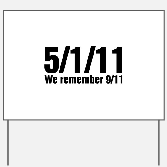 We Remember 9/11 Yard Sign