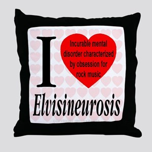 I Love Elvisineurosis (TM) Throw Pillow