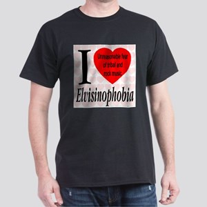 I Love Elvisinophobia (TM) Black T-Shirt