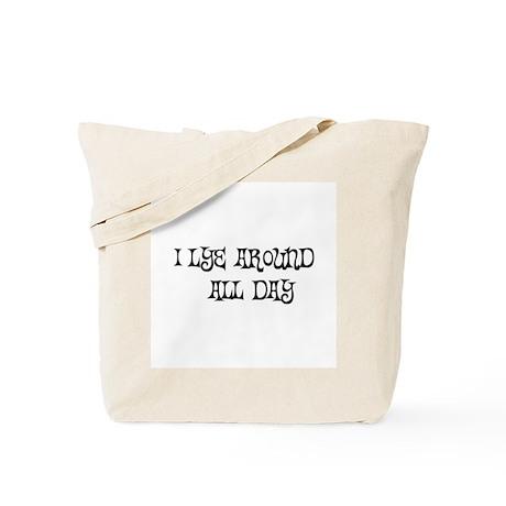 Lye Around Tote Bag