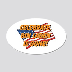 Celebrate Bin Laden Is Gone! 22x14 Oval Wall Peel