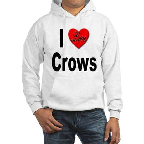 I Love Crows Hooded Sweatshirt