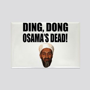 Ding Dong Osama's Dead Rectangle Magnet