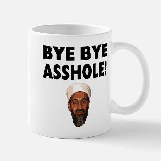 Bye Bye Asshole (Bin Laden) Mug