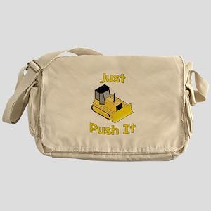 Just Push It Messenger Bag