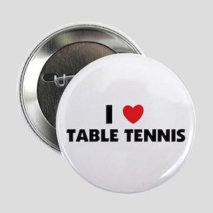 I Love Table Tennis Button