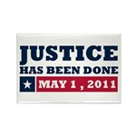 Justice Has Been Done Rectangle Magnet