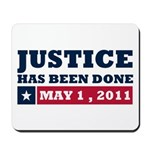 Justice Has Been Done Mousepad