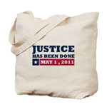 Justice Has Been Done Tote Bag