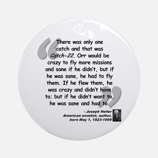 Heller Catch-22 Quote Ornament (Round)