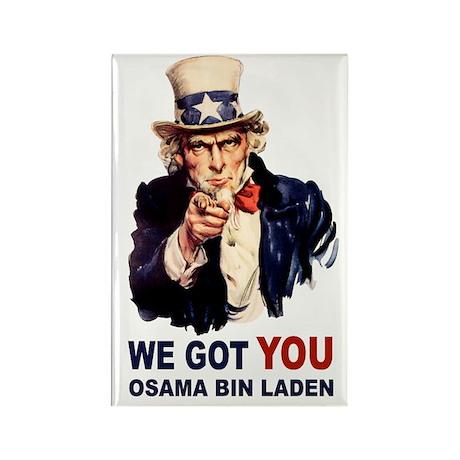 We Got You Osama Bin Laden Rectangle Magnet (10 pa