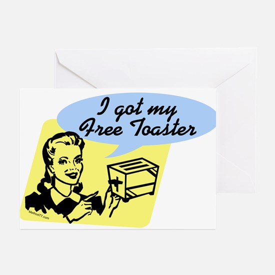 I Got My Free Toaster Greeting Cards (Pk of 10
