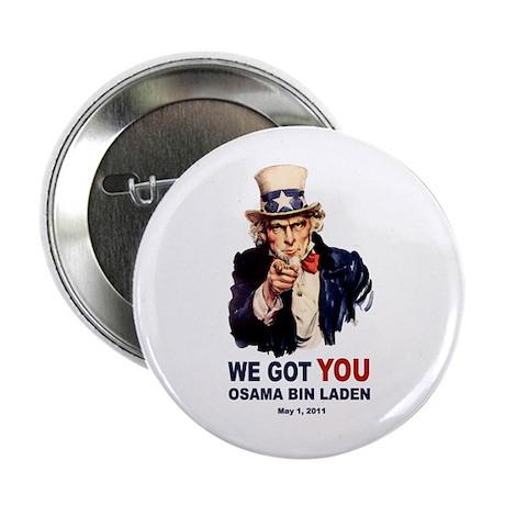 "We Got You Osama Bin Laden 2.25"" Button"