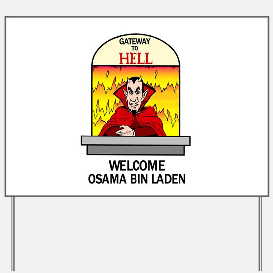 Osama Bin Laden in Hell Yard Sign