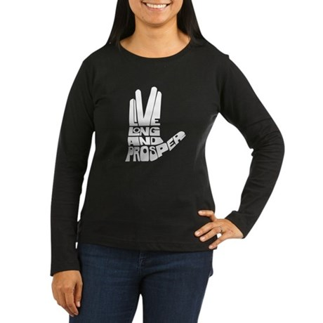 Live long and Prosper Women's Long Sleeve Dark T-S
