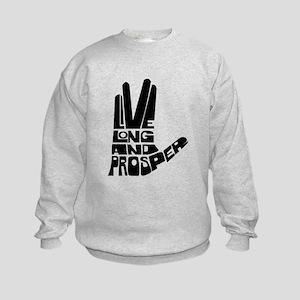 Live long and Prosper Kids Sweatshirt