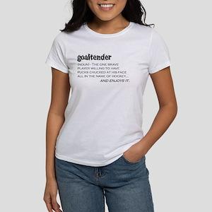 Goaltender Women's T-Shirt