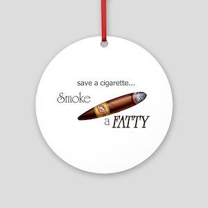 Smoke a Fatty Ornament (Round)