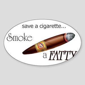 Smoke a Fatty Oval Sticker