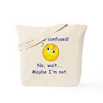I'm So Confused... Tote Bag
