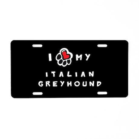 I *heart* My Italian Greyhoun Aluminum License Pla