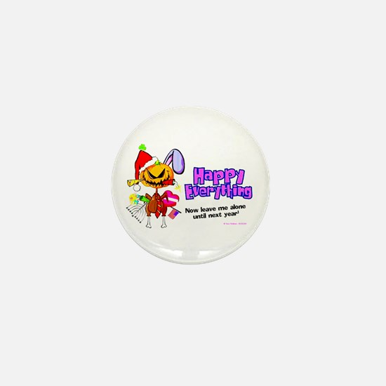 HAPPY EVERYTHING ! Mini Button (100 pack)