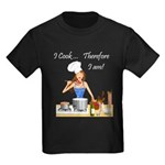 I Cook... Therefore I Am Kids Dark T-Shirt