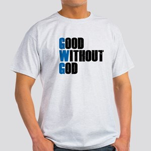 Good Without God Light T-Shirt