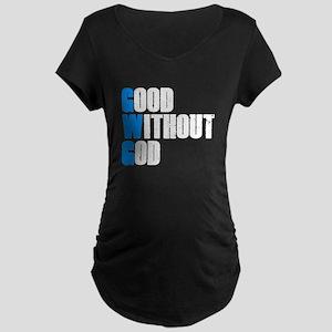 Good Without God Maternity Dark T-Shirt