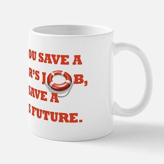 """Save Teachers"" Mug"