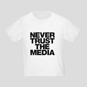 Never Trust The Media Toddler T-Shirt