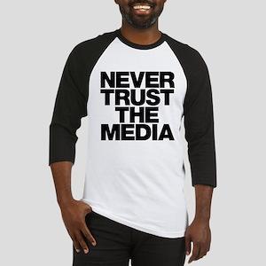 Never Trust The Media Baseball Jersey