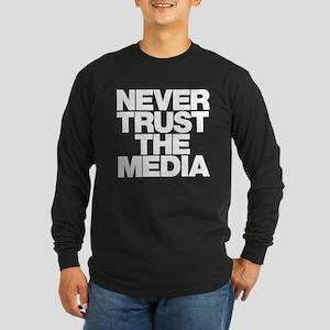 Never Trust The Media Long Sleeve Dark T-Shirt