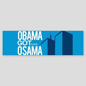 OBAMA GOT OSAMA  bumper sticker Bumper Sticker