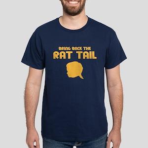 Bring Back The Rat Tail T-Shirt (Dark Colors)