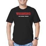 Warning...I Do Dumb Things Men's Fitted T-Shirt (d