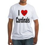 I Love Cardinals (Front) Fitted T-Shirt