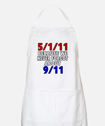 5/1/11 Because We Never Forgot 9/11 Apron