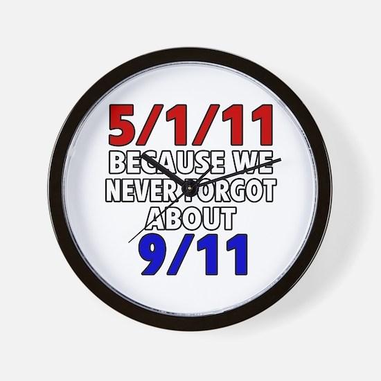 5/1/11 Because We Never Forgot 9/11 Wall Clock