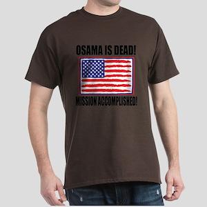 Mission Accomplished Osama Dead Dark T-Shirt