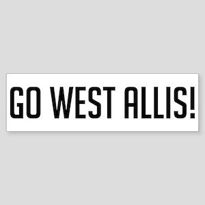 Go West Allis! Bumper Sticker