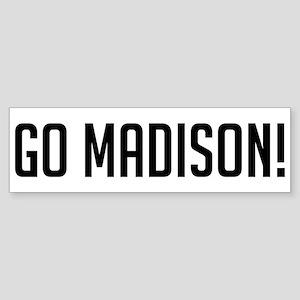 Go Madison! Bumper Sticker