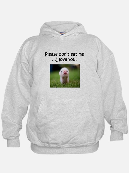 Dont Eat Me Sweatshirt
