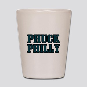 Phuck Philly 1 Shot Glass