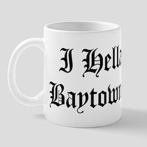 Hella Love Baytown Mug
