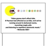 Video Games Don't Affect Kids Yard Sign