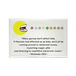 Video Games Don't Affect Kids Rectangle Magnet (10